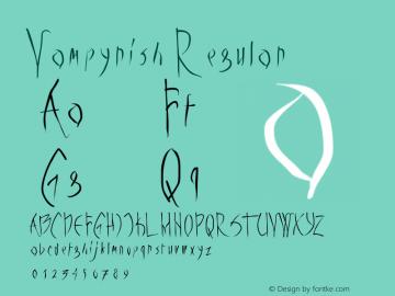 Vampyrish Regular 1.0 2004-05-29 Font Sample