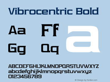 Vibrocentric Bold OTF 3.000;PS 001.001;Core 1.0.29 Font Sample