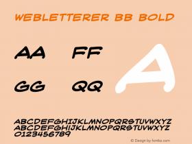 WebLetterer BB Bold Macromedia Fontographer 4.1 6/16/04 Font Sample