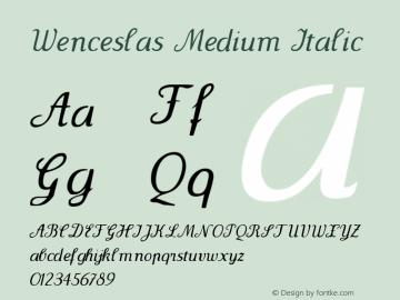 Wenceslas Medium Italic 1.0 2004-06-08 Font Sample