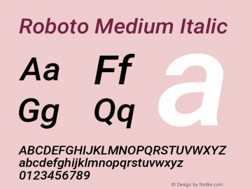 Roboto Medium Italic Version 2.134; 2016; ttfautohint (v1.4.1)图片样张