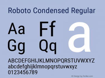 Roboto Condensed Regular Version 2.134; 2016; ttfautohint (v1.4.1) Font Sample