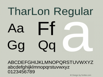 TharLon Regular Version 1.002 September 26, 2012 Font Sample