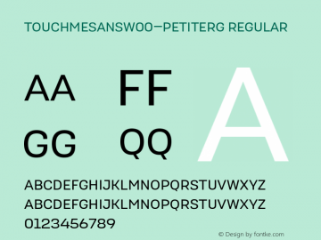 TouchMeSansW00-PetiteRg Regular Version 1.00 Font Sample