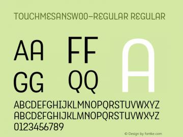 TouchMeSansW00-Regular Regular Version 1.00 Font Sample