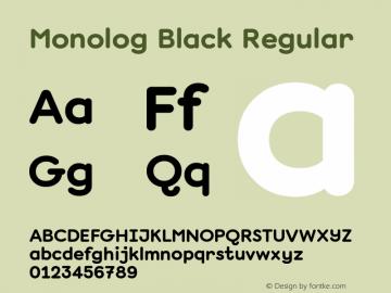 Monolog Black Regular Version 1.005 Font Sample