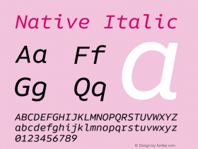 Native Italic Version 1.000;PS 001.000;hotconv 1.0.88;makeotf.lib2.5.64775图片样张