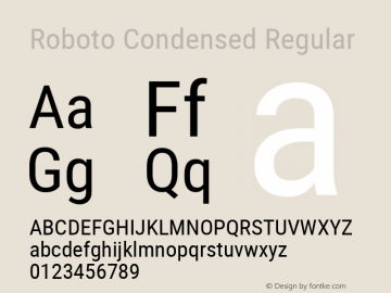 Roboto Condensed Regular Version 2.001201; 2014 Font Sample