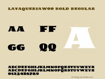 LaTaqueriaW00-Bold Regular Version 1.00图片样张
