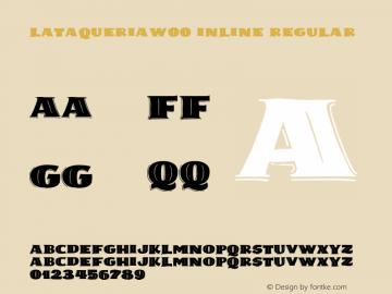 LaTaqueriaW00-Inline Regular Version 1.00图片样张