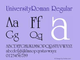 UniversityRoman Regular Converted from D:\FONTTEMP\UR______.TF1 by ALLTYPE Font Sample