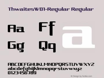 ThwaitesW01-Regular Regular Version 1.00 Font Sample