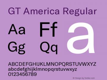 GT America Regular Version 5.001;PS 005.001;hotconv 1.0.88;makeotf.lib2.5.64775 Font Sample