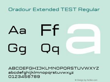 Oradour Extended TEST Regular Version 1.000;PS 1.0;hotconv 1.0.72;makeotf.lib2.5.5900图片样张