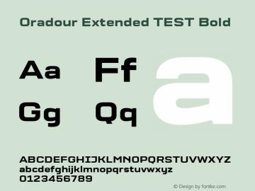 Oradour Extended TEST Bold Version 1.000;PS 1.0;hotconv 1.0.72;makeotf.lib2.5.5900图片样张