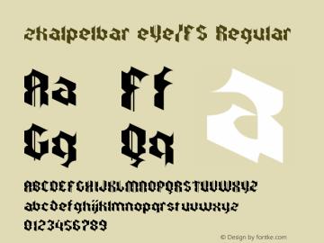 zkalpelbar eYe/FS Regular Version 1.0 Font Sample