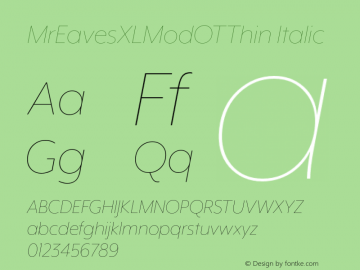 MrEavesXLModOTThin Italic Version 1.100;PS 001.100;hotconv 1.0.57;makeotf.lib2.0.21895图片样张
