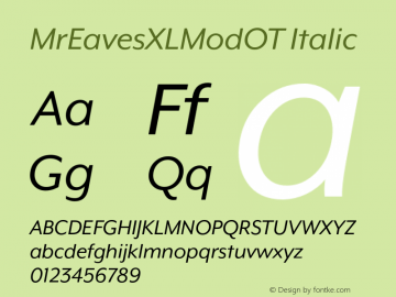 MrEavesXLModOT Italic Version 1.100;PS 001.100;hotconv 1.0.57;makeotf.lib2.0.21895图片样张