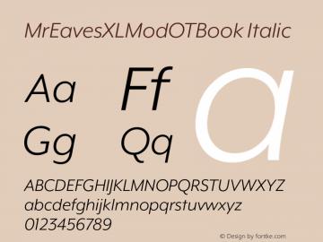 MrEavesXLModOTBook Italic Version 1.100;PS 001.100;hotconv 1.0.57;makeotf.lib2.0.21895图片样张