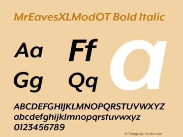 MrEavesXLModOT Bold Italic Version 1.100;PS 001.100;hotconv 1.0.57;makeotf.lib2.0.21895图片样张