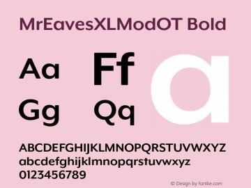 MrEavesXLModOT Bold Version 1.100;PS 001.100;hotconv 1.0.57;makeotf.lib2.0.21895图片样张