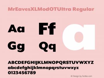 MrEavesXLModOTUltra Regular Version 1.100;PS 001.100;hotconv 1.0.57;makeotf.lib2.0.21895图片样张