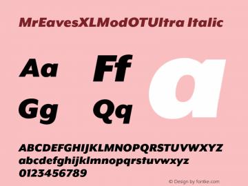 MrEavesXLModOTUltra Italic Version 1.100;PS 001.100;hotconv 1.0.57;makeotf.lib2.0.21895图片样张