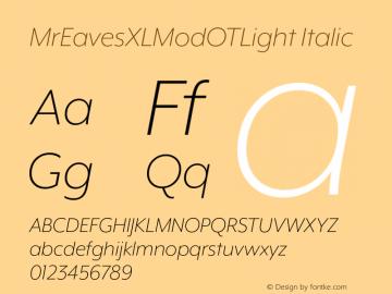 MrEavesXLModOTLight Italic Version 1.100;PS 001.100;hotconv 1.0.57;makeotf.lib2.0.21895图片样张