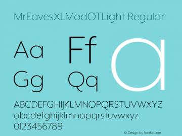MrEavesXLModOTLight Regular Version 1.100;PS 001.100;hotconv 1.0.57;makeotf.lib2.0.21895图片样张