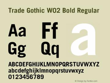 Trade Gothic W02 Bold Regular Version 1.00 Font Sample