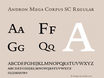 Andron Mega Corpus SC Regular Version 1.003 October 27, 2016 Font Sample