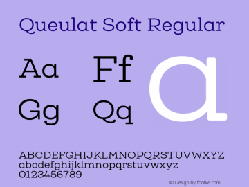 Queulat Soft Regular Version 1.000;PS 001.000;hotconv 1.0.88;makeotf.lib2.5.64775 Font Sample