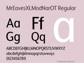 MrEavesXLModNarOT Regular Version 1.000;PS 001.000;hotconv 1.0.57;makeotf.lib2.0.21895 Font Sample