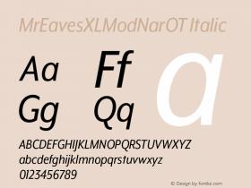 MrEavesXLModNarOT Italic Version 1.000;PS 001.000;hotconv 1.0.57;makeotf.lib2.0.21895图片样张
