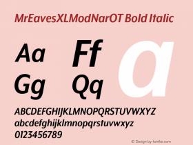 MrEavesXLModNarOT Bold Italic Version 1.000;PS 001.000;hotconv 1.0.57;makeotf.lib2.0.21895图片样张