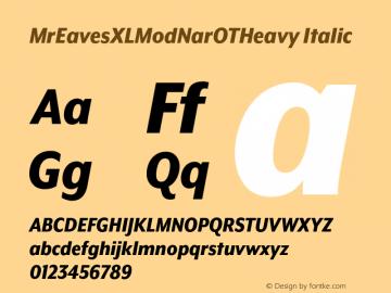 MrEavesXLModNarOTHeavy Italic Version 1.000;PS 001.000;hotconv 1.0.57;makeotf.lib2.0.21895图片样张