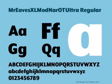 MrEavesXLModNarOTUltra Regular Version 1.000;PS 001.000;hotconv 1.0.57;makeotf.lib2.0.21895图片样张