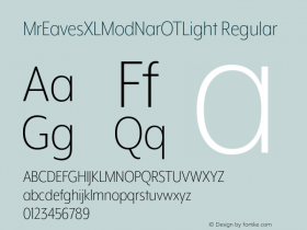 MrEavesXLModNarOTLight Regular Version 1.000;PS 001.000;hotconv 1.0.57;makeotf.lib2.0.21895 Font Sample