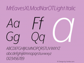 MrEavesXLModNarOTLight Italic Version 1.000;PS 001.000;hotconv 1.0.57;makeotf.lib2.0.21895 Font Sample