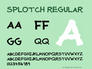 Splotch Regular Version 1.00 Font Sample