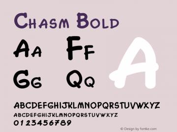 Chasm Bold Altsys Fontographer 4.1 2/2/95 Font Sample
