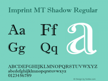 Imprint MT Shadow Regular Version 1.50 Font Sample