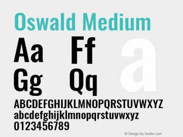 Oswald Medium 3.0; ttfautohint (v0.95) -l 8 -r 50 -G 200 -x 0 -w