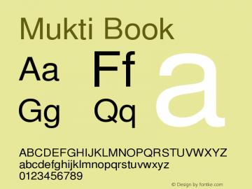 Mukti Book Version 1.99 January 26,2006 Font Sample