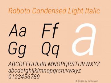 Roboto Condensed Light Italic Version 2.000980; 2014 Font Sample
