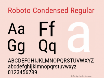 Roboto Condensed Regular Version 2.000980; 2014 Font Sample