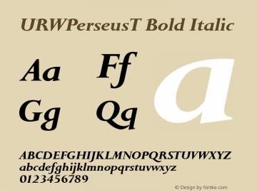 URWPerseusT Bold Italic Version 001.005 Font Sample