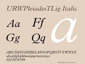 URWPleiadesTLig Italic Version 001.005 Font Sample
