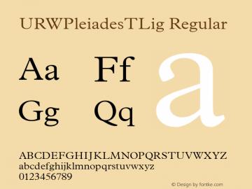 URWPleiadesTLig Regular Version 001.005 Font Sample