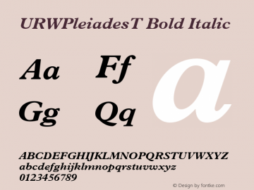 URWPleiadesT Bold Italic Version 001.005 Font Sample